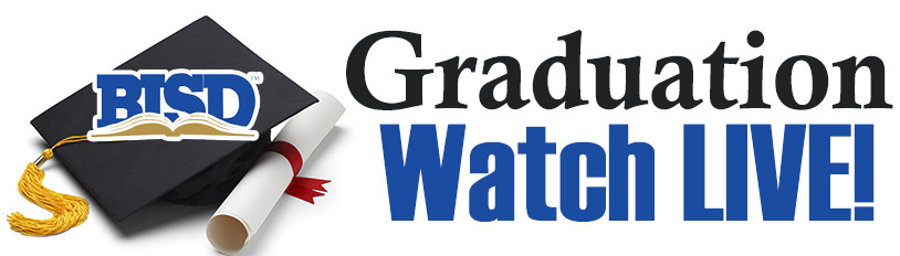 BISD Graduation - Watch Live