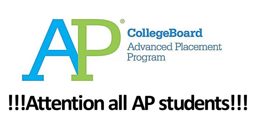 AP College Board Advanced Placement Program Attention All AP Students!!!