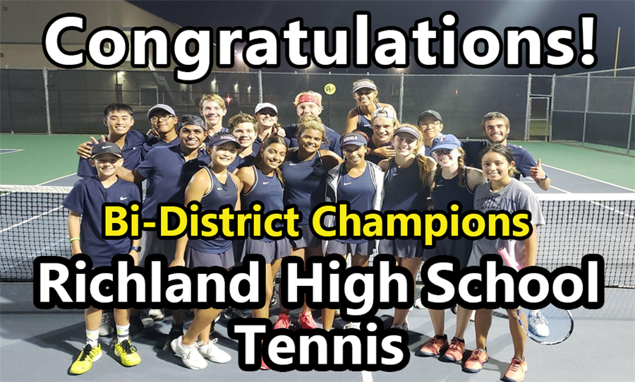Congratulations! bI-district Champions Richland High School Tennis