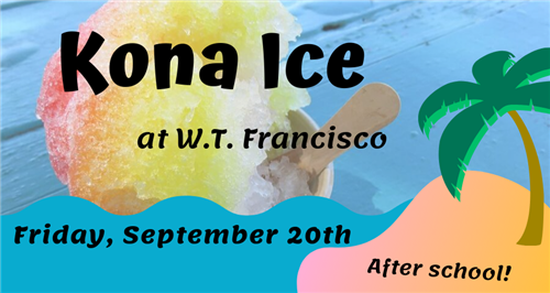 Kona Ice After School Sept.15 and 2912