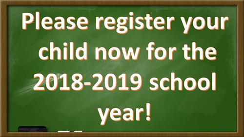 Please register your child now for the 2018-2019 school year!