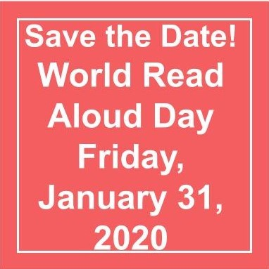 Save the Date  World Read Aloud Day Friday January 31 2020