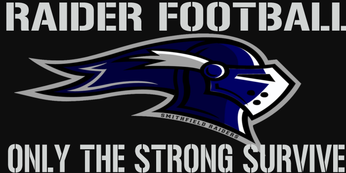 Raiders Football- Only the Strong Survive
