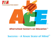 Texas Education Agency ACE  Afterschool Centers on Education Success - A Texas State of Mind Logo
