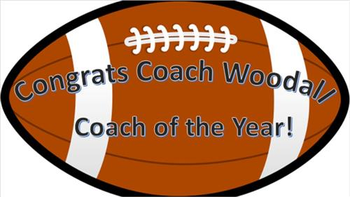 Congrats Coach Woodall.  Coach of the Year!