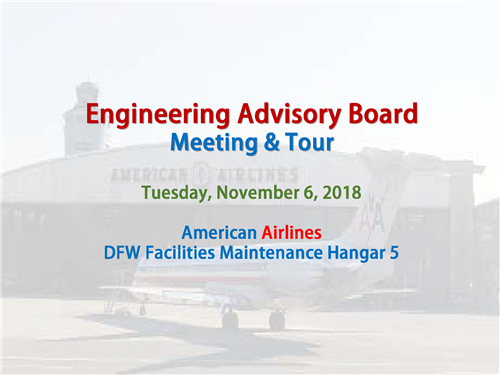 Engineering Advisory Board Meeting at American Airlines