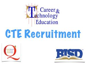 CTE Recruitment Highlights
