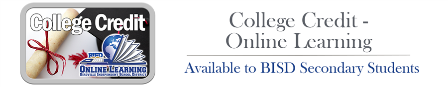 College Credit - Online Learning | Available to BISD Secondary Students