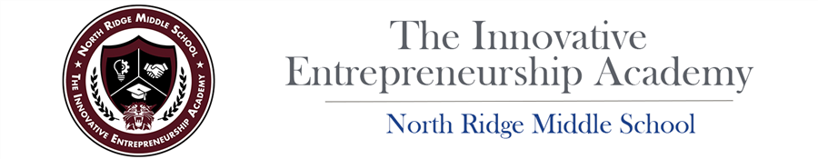 The Innovative Entrepreneurship Academy | North Ridge Middle School