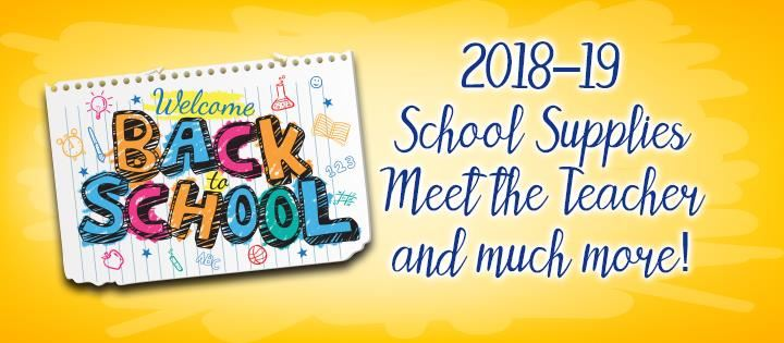 Welcome Back to School | 2018-19 School Supplies, Meet the Teacher and much more!