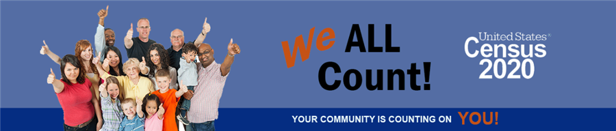 We all count! US Census 2020. Your community is counting on you!