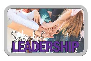 School ofLeadership