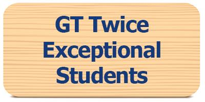 Select for Twice Exceptional Students