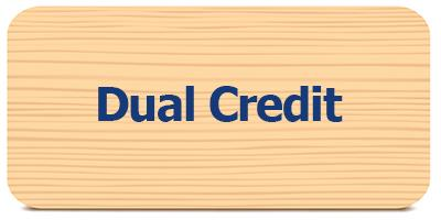 Select to view Dual Credit information