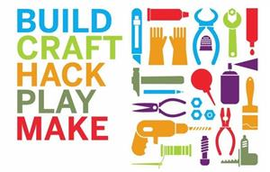 Makerspace: Build, Craft, Hack, Play, Make