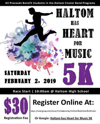 Haltom has Heart for Music 5K Saturday February 2, 2019 Race Start 10:00am at Haltom High School $30 registration fee