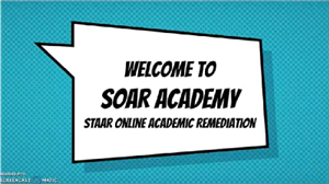 SOAR Academy - STAAR Remediation