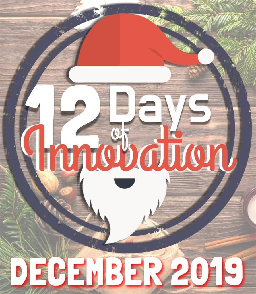 12 Days of Innovation coming December 2019